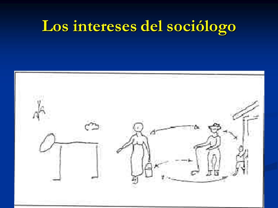 Los intereses del sociólogo