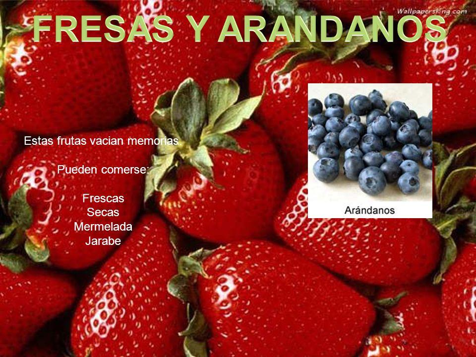 Estas frutas vacian memorias.