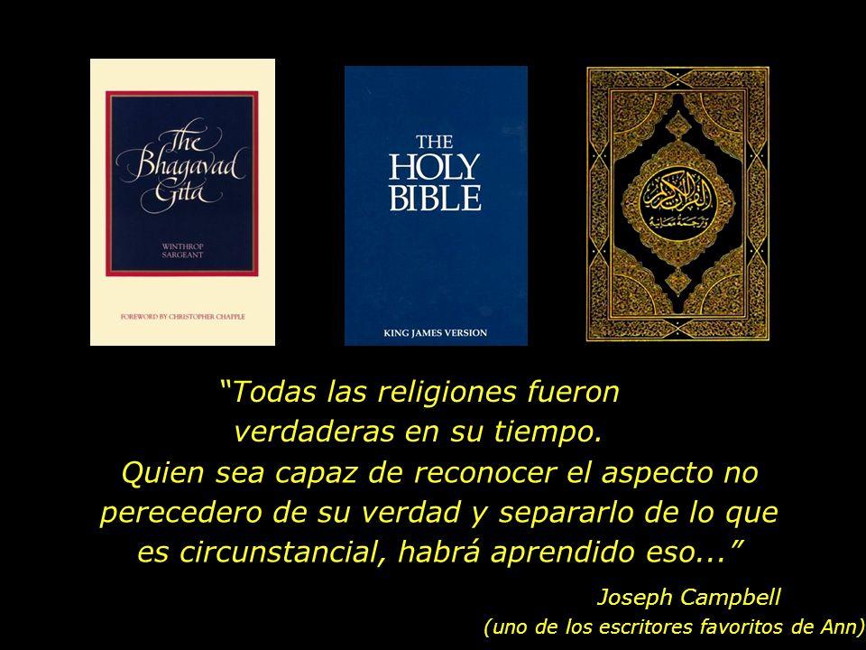 Todas las religiones fueron verdaderas en su tiempo.