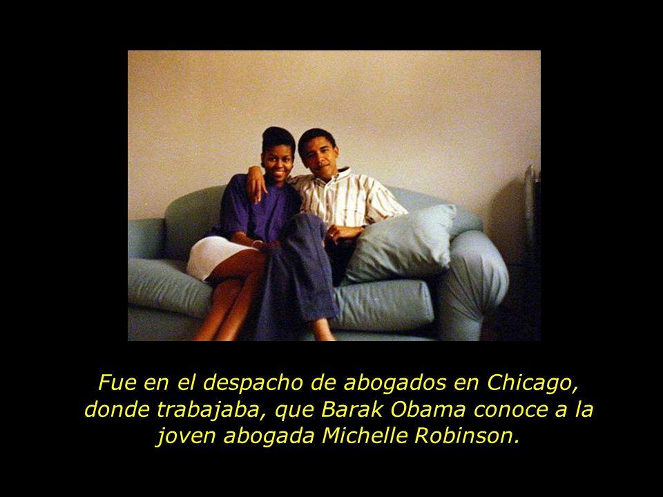 Fue en el despacho de abogados en Chicago, donde trabajaba, que Barak Obama conoce a la joven abogada Michelle Robinson.