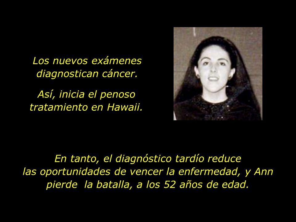 Los nuevos exámenes diagnostican cáncer.
