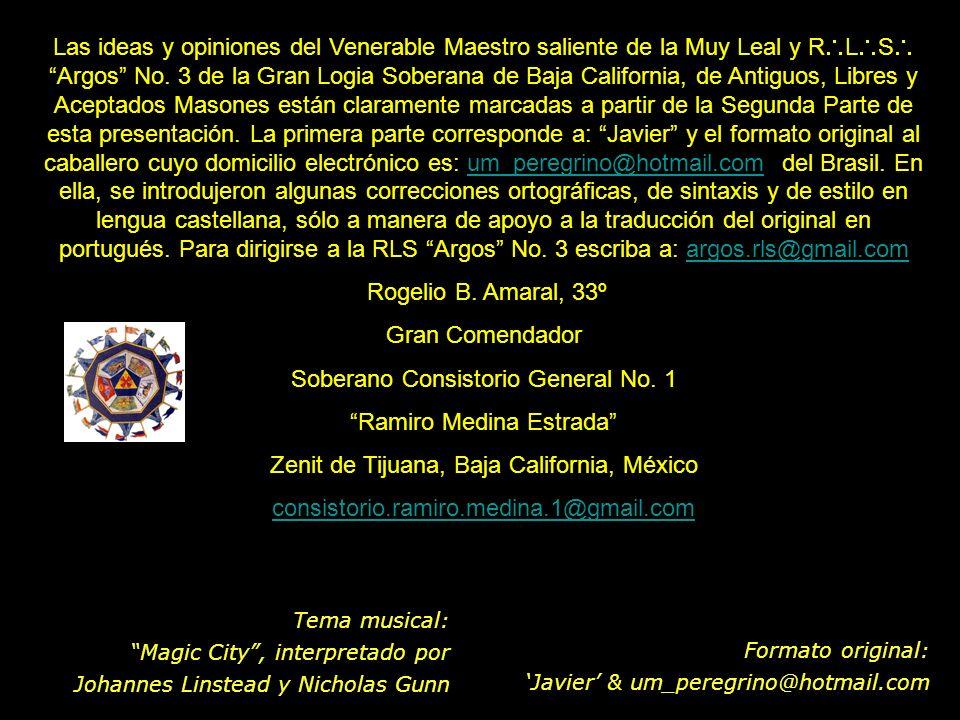 Soberano Consistorio General No. 1 Ramiro Medina Estrada