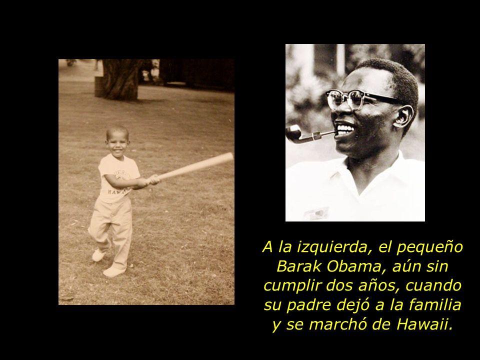 A la izquierda, el pequeño Barak Obama, aún sin cumplir dos años, cuando su padre dejó a la familia y se marchó de Hawaii.