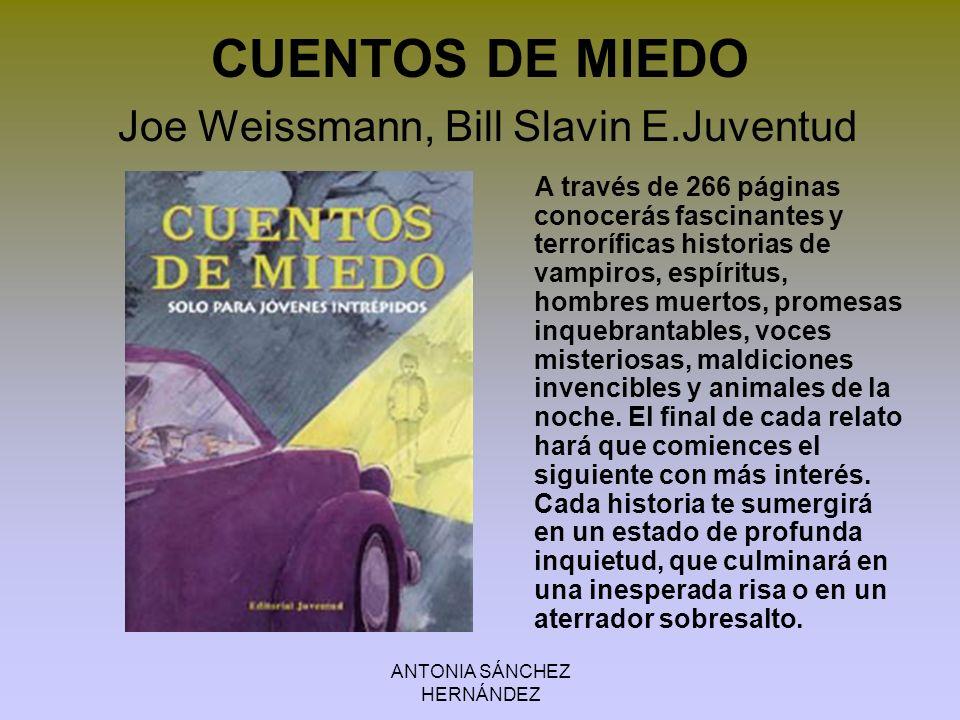 CUENTOS DE MIEDO Joe Weissmann, Bill Slavin E.Juventud