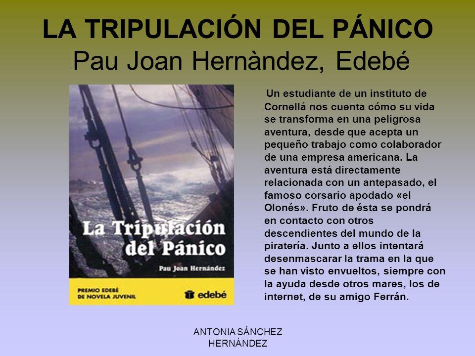 LA TRIPULACIÓN DEL PÁNICO Pau Joan Hernàndez, Edebé