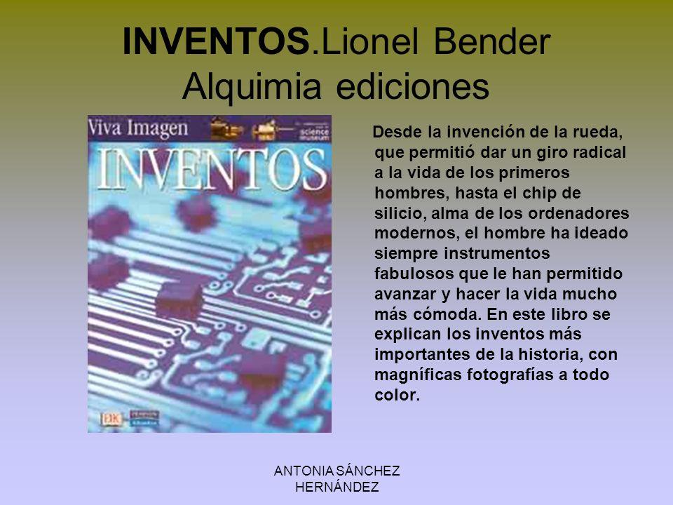 INVENTOS.Lionel Bender Alquimia ediciones