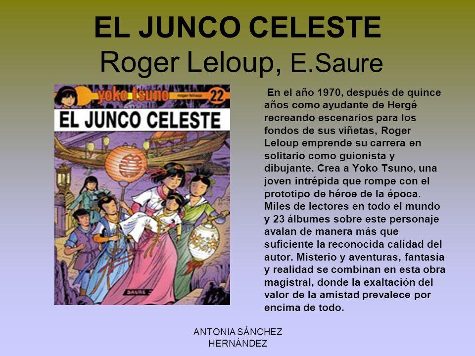 EL JUNCO CELESTE Roger Leloup, E.Saure