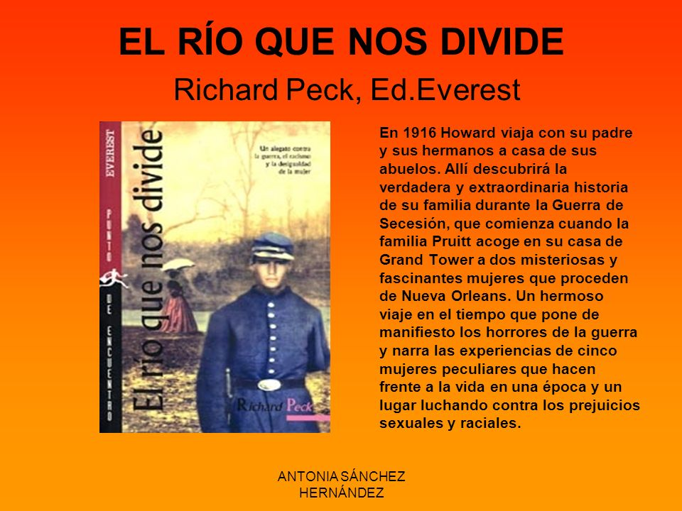EL RÍO QUE NOS DIVIDE Richard Peck, Ed.Everest