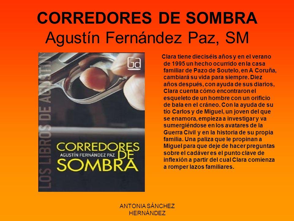 CORREDORES DE SOMBRA Agustín Fernández Paz, SM