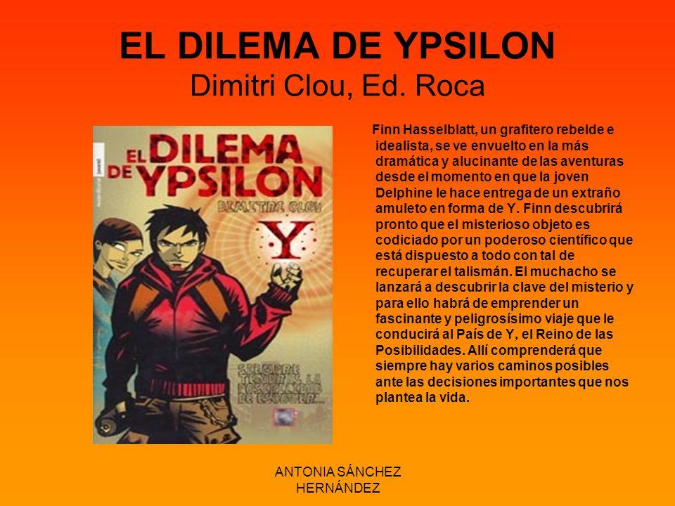 EL DILEMA DE YPSILON Dimitri Clou, Ed. Roca