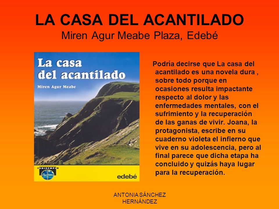LA CASA DEL ACANTILADO Miren Agur Meabe Plaza, Edebé