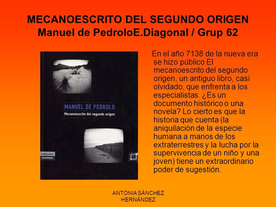 MECANOESCRITO DEL SEGUNDO ORIGEN Manuel de PedroloE.Diagonal / Grup 62
