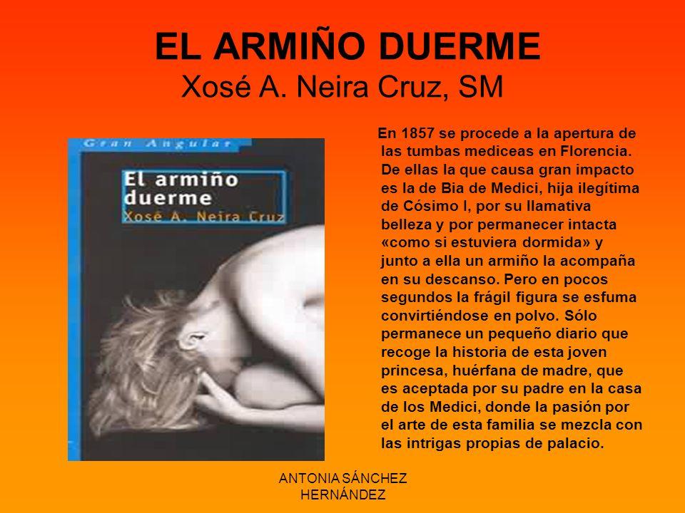 EL ARMIÑO DUERME Xosé A. Neira Cruz, SM