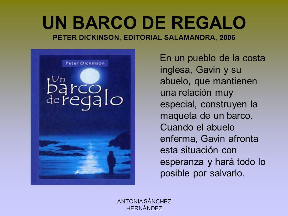 UN BARCO DE REGALO PETER DICKINSON, EDITORIAL SALAMANDRA, 2006