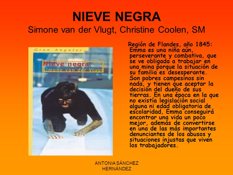 NIEVE NEGRA Simone van der Vlugt, Christine Coolen, SM