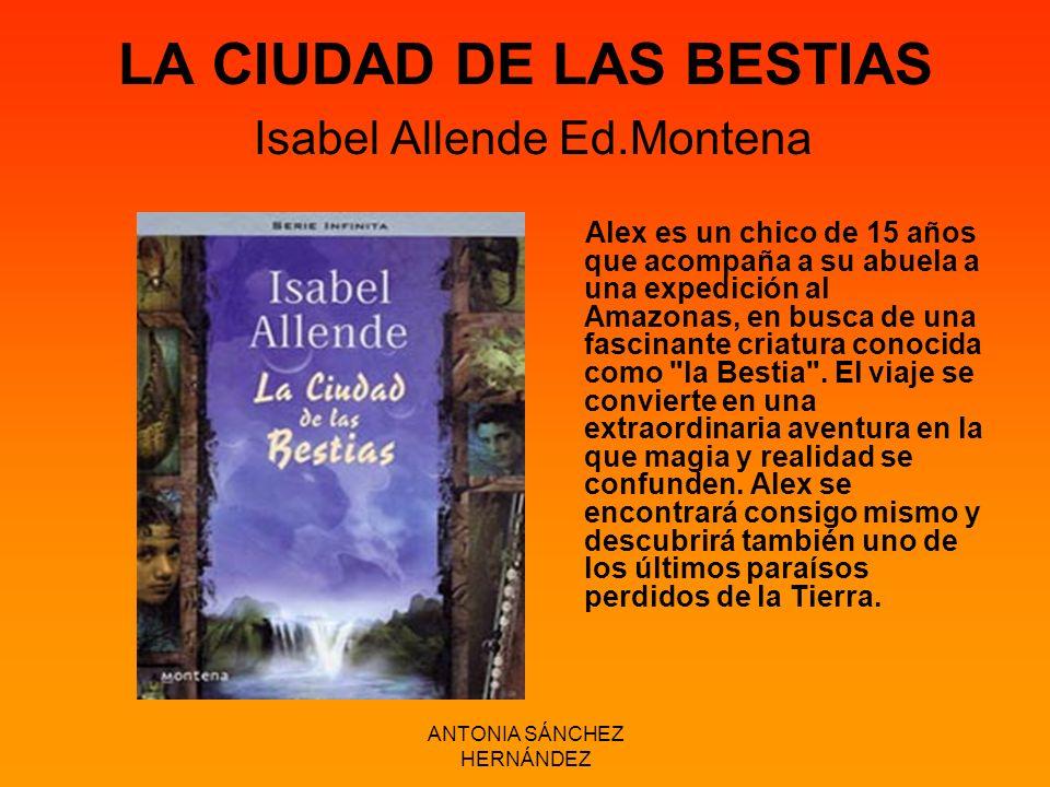 LA CIUDAD DE LAS BESTIAS Isabel Allende Ed.Montena