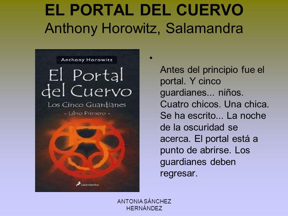 EL PORTAL DEL CUERVO Anthony Horowitz, Salamandra