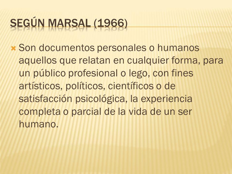 Según Marsal (1966)