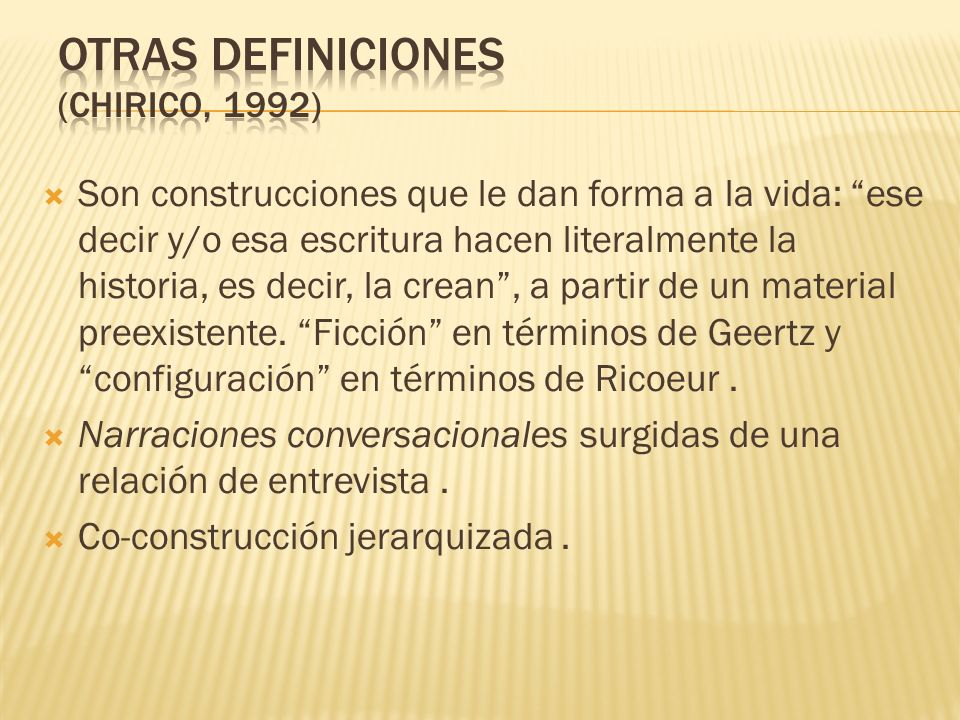 Otras definiciones (chirico, 1992)