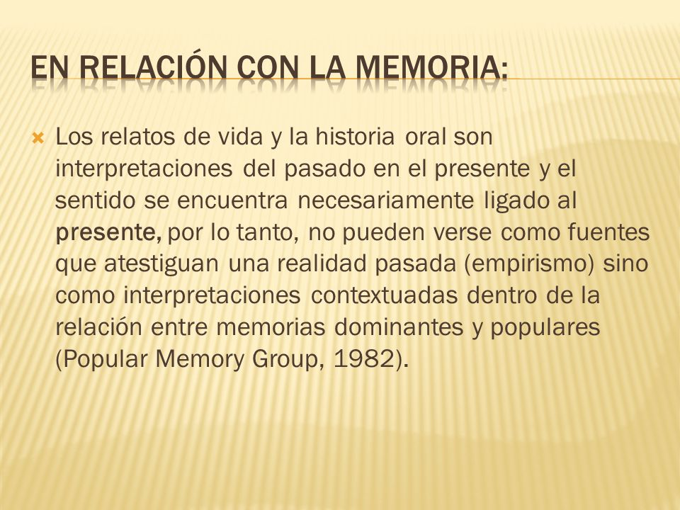 En relación con la memoria: