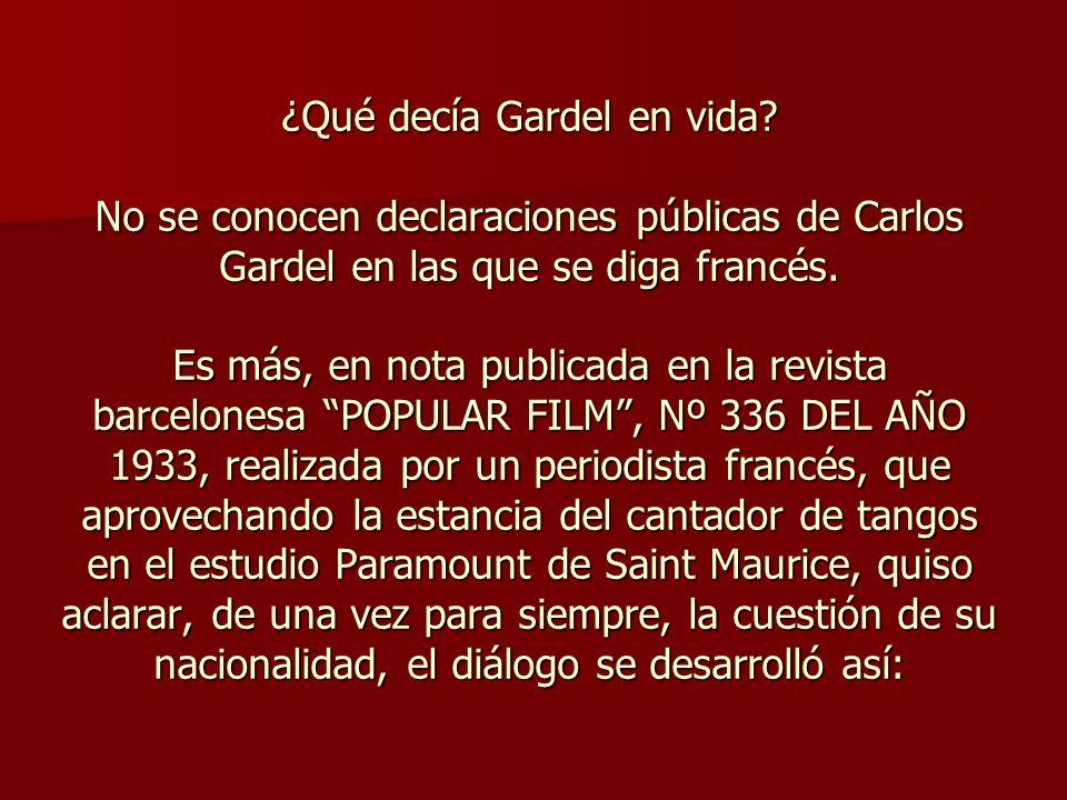 ¿Qué decía Gardel en vida