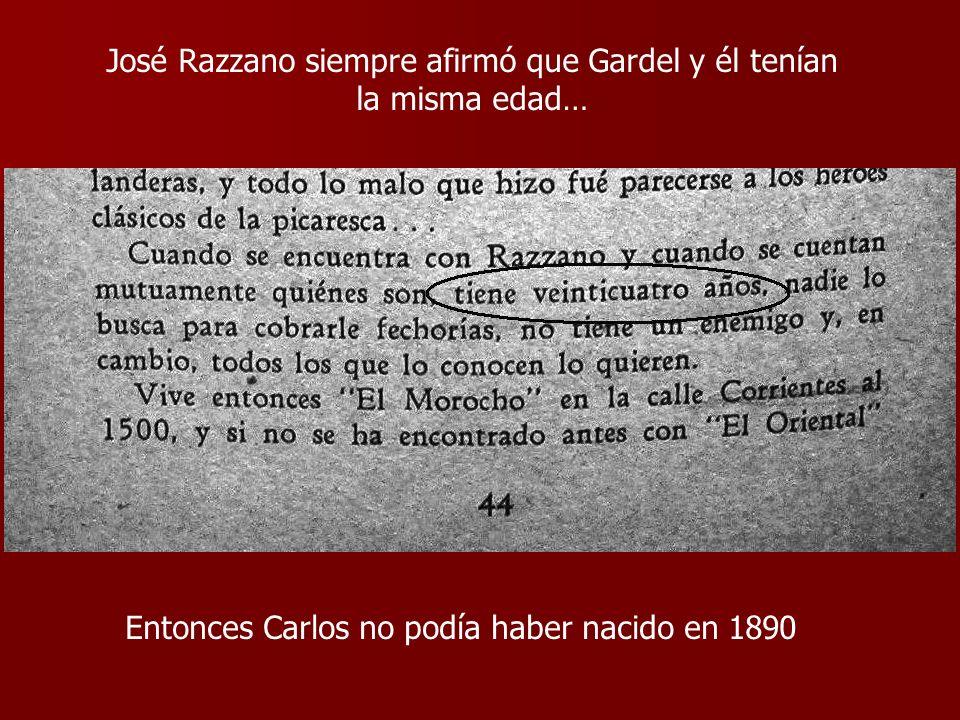 José Razzano siempre afirmó que Gardel y él tenían la misma edad…