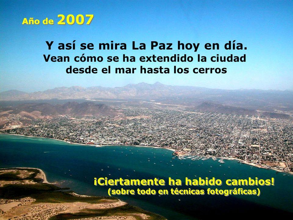 Y así se mira La Paz hoy en día.
