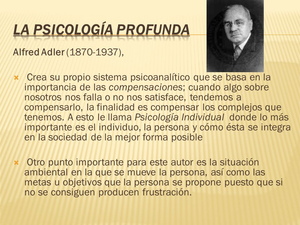 La Psicología Profunda
