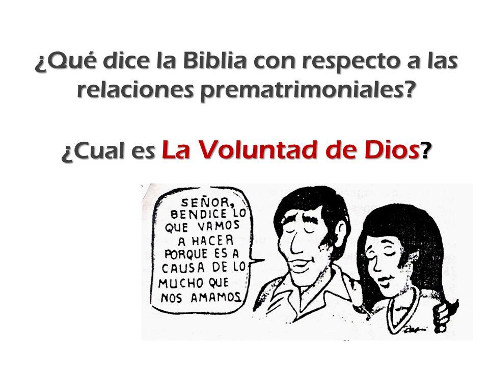 ¿Qué dice la Biblia con respecto a las relaciones prematrimoniales