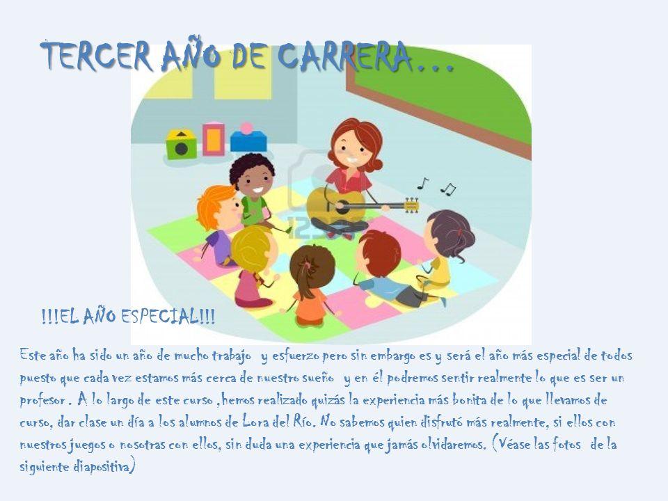 TERCER AÑO DE CARRERA… !!!EL AÑO ESPECIAL!!!