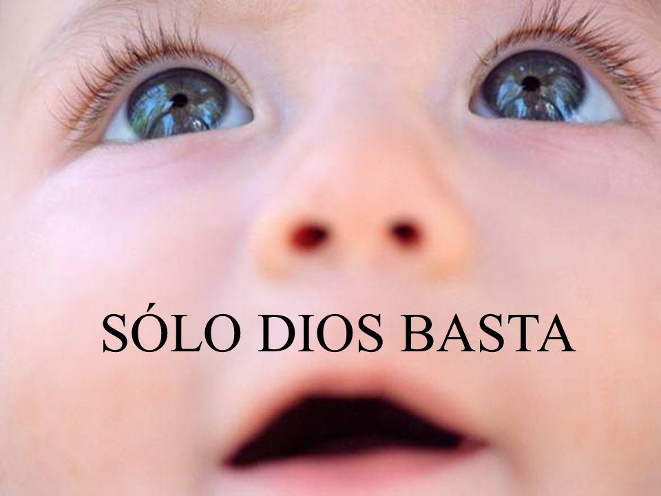 SÓLO DIOS BASTA Quédate en silencio ...