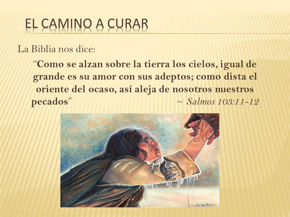 El Camino a Curar La Biblia nos dice: