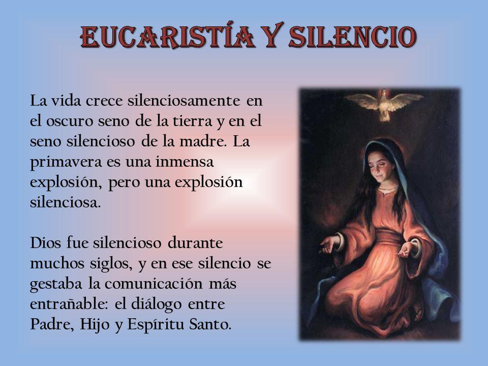 Eucaristía y Silencio