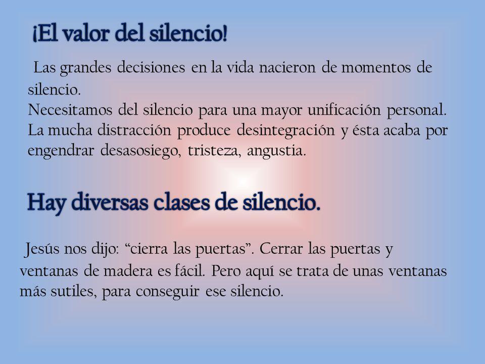 ¡El valor del silencio!