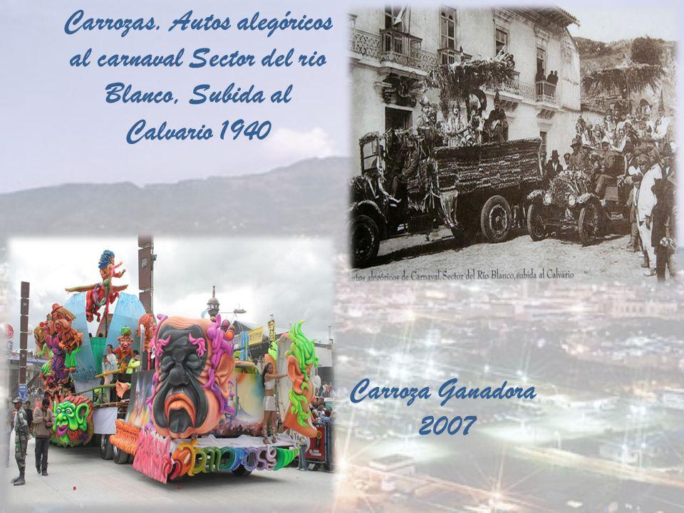 Carrozas. Autos alegóricos al carnaval Sector del rio Blanco, Subida al Calvario 1940