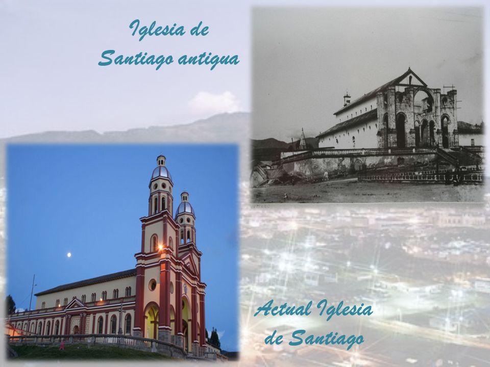 Iglesia de Santiago antigua Actual Iglesia de Santiago