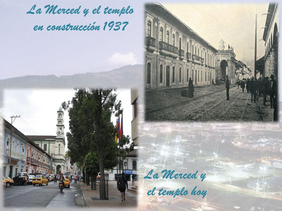 La Merced y el templo en construcción 1937