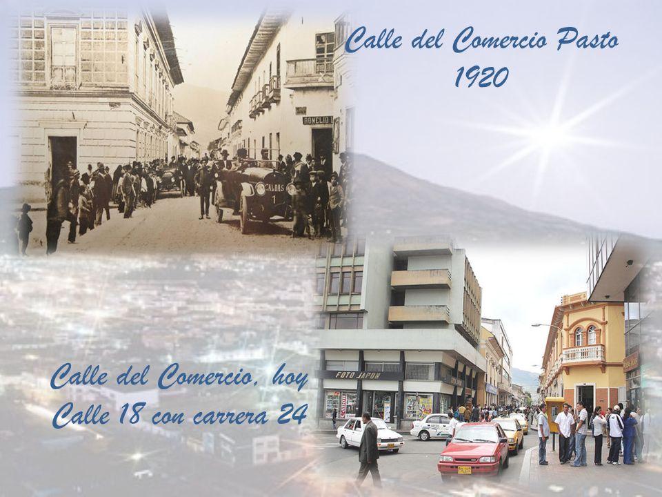 Calle del Comercio Pasto 1920