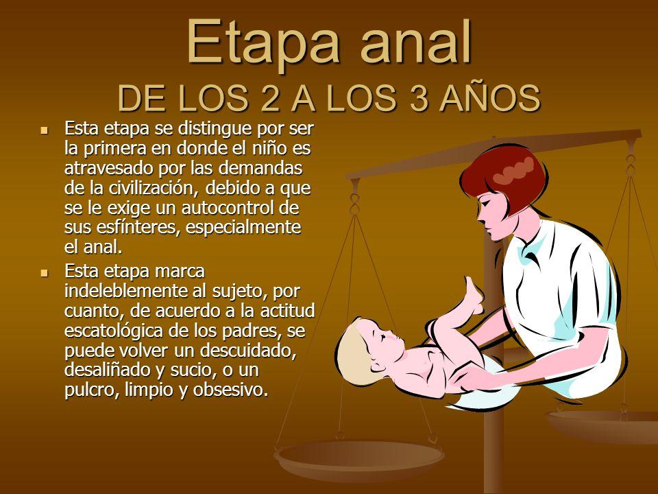 Etapa anal DE LOS 2 A LOS 3 AÑOS