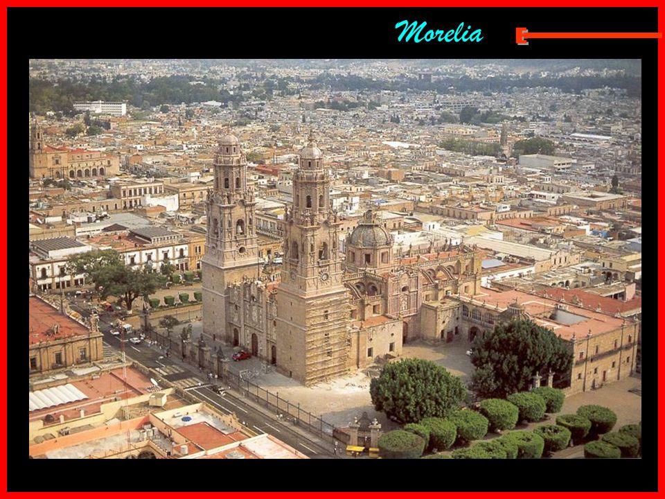 Morelia E