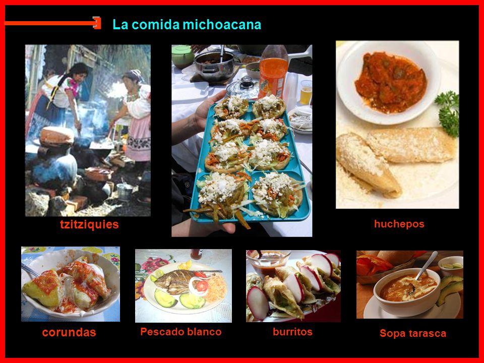 E La comida michoacana tzitziquies corundas huchepos Pescado blanco