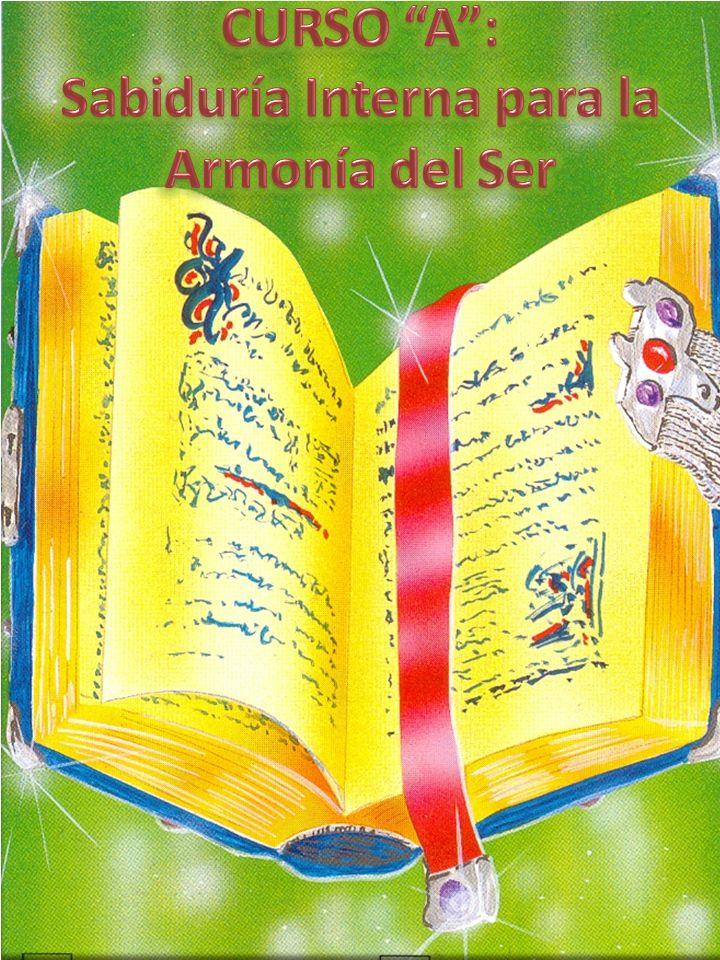 CURSO A : Sabiduría Interna para la Armonía del Ser