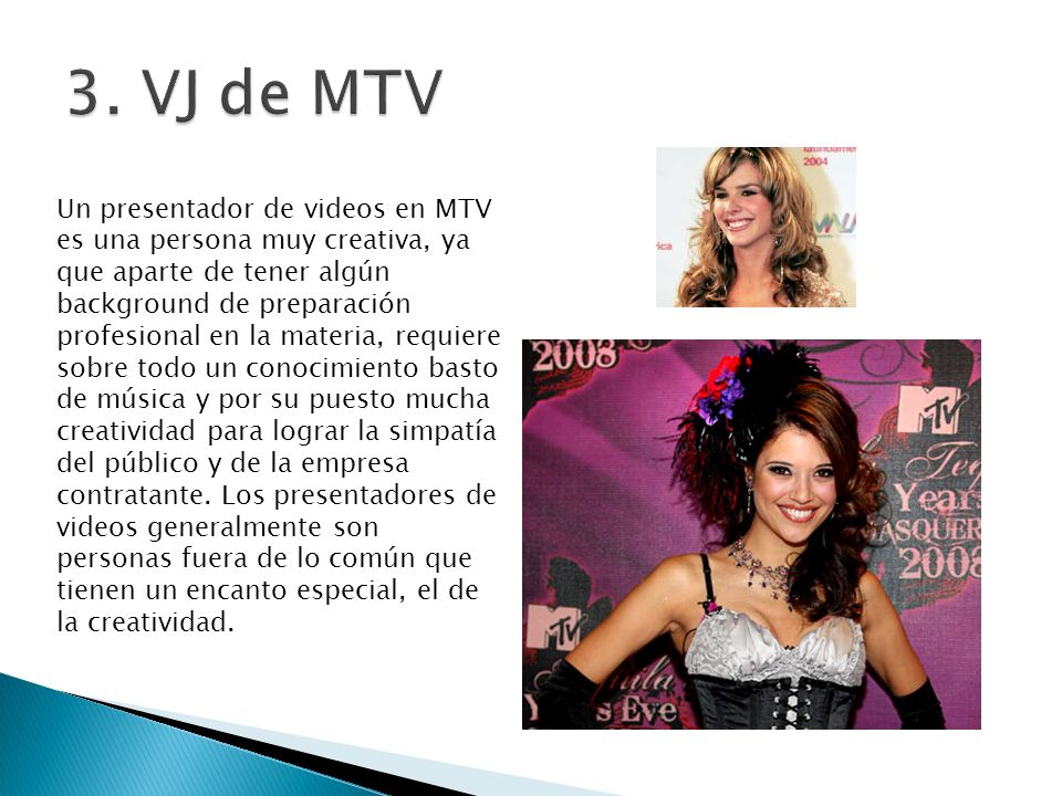 3. VJ de MTV