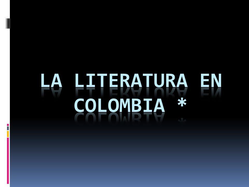 La literatura en Colombia *