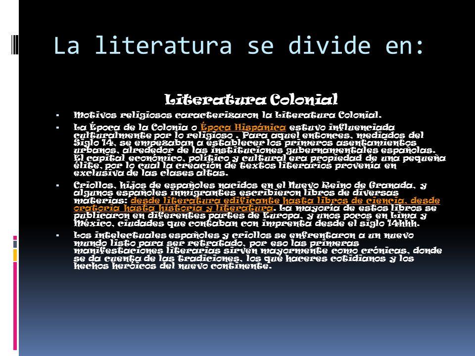 La literatura se divide en: