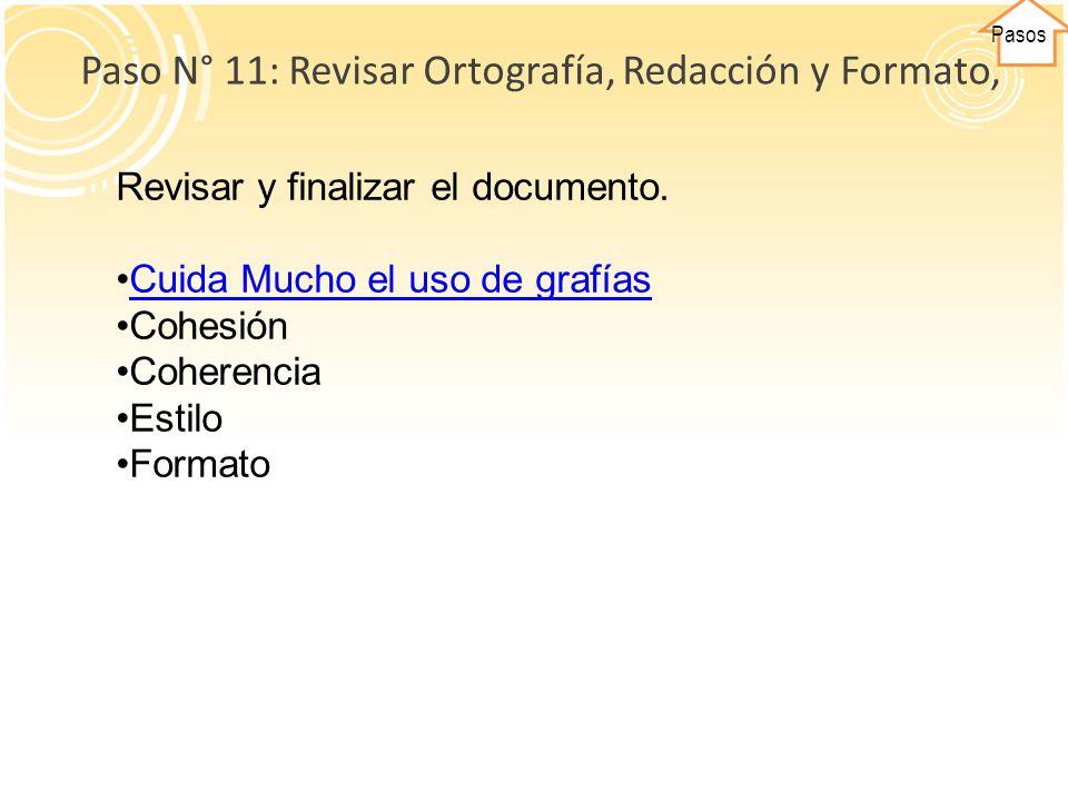 Paso N° 11: Revisar Ortografía, Redacción y Formato,