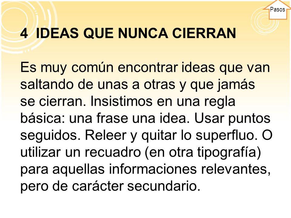 4 IDEAS QUE NUNCA CIERRAN