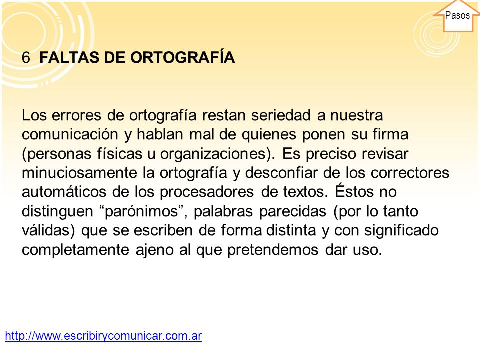 Pasos 6 FALTAS DE ORTOGRAFÍA.