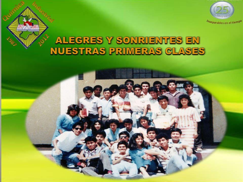 ALEGRES Y SONRIENTES EN NUESTRAS PRIMERAS CLASES