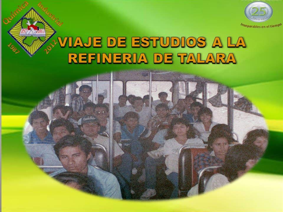 VIAJE DE ESTUDIOS A LA REFINERIA DE TALARA